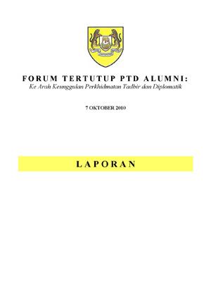 2010 Laporan Forum Tertutup Alumni PTD