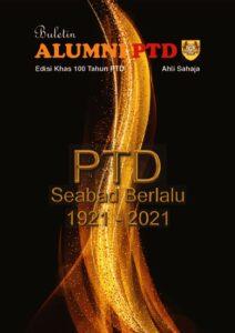 thumbnail of Buletin Edisi Khas Ulang Tahun Ke-100 PTD – Reduced4.0